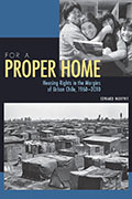 For a Proper Home: Housing Rights in the Margins of Urban Chile, 1960-2010
