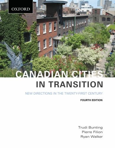 Canadian Cities in Transition: New Directions in the Twenty-First Century, 4th Edition